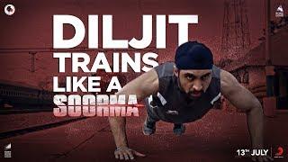 Video Diljit Trains Like a Soorma | Diljit Dosanjh | Taapsee Pannu | Sandeep Singh | Shaad Ali MP3, 3GP, MP4, WEBM, AVI, FLV Juni 2018