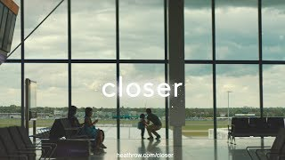 For over 70 years, Heathrow have been bringing people closer to each other. This summer, we celebrate people's desire to discover with our 'Wonderers' film, capturing those unique and special moments of closeness within Heathrow. www.heathrow.com/closer