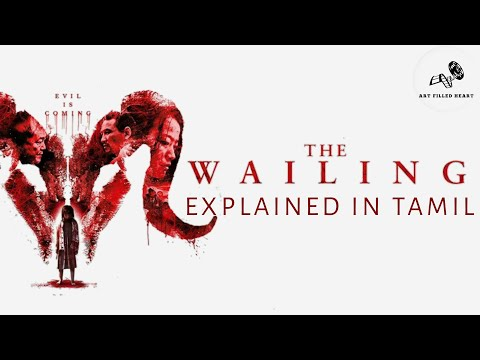 The Wailing 2016 Explained in Tamil  ( Korean Movie )
