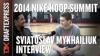 Sviatoslav Mykhailiuk - 2014 Nike Hoop Summit - Interview