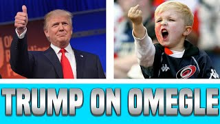 DONALD TRUMP ON OMEGLE - OMGLE FUNNY MOMENTS ---------------------------------------------------------------------Thanks for watching  ( ͡° ͜ʖ ͡°)Subscriber here - http://bit.ly/1XbSoXLINTRO SONG- https://www.youtube.com/watch?v=O5wlxT9ygtYHOW TO GET FREE PAYPAL MONEY/ GIFTCARDS - FREE PayPal Money http://featu.re/QSRC99YouTube Sponsorship -  http://bit.ly/1MRQJ4NYouTube- Milts1gamig/JoshAFKTwitter- @milts1gamingPSN- Milts1gamingSteam- Jmilts3030Facebook- Who the hell uses FacebookPlease be respectful in the comment, do not reply to hate just dislike and report.Thanks For WatchingMilts1GamingFAQ-PC SpecsAMD A8 QUAD CORE 3.60GHZ 12BG DDR3 RAMNIVIDIA GTX 750 2GB1TB WD HARD-DRIVEWhat do you record with?I record with a elgato  and frapsWhat mic do you use? I use the blue yeti :)