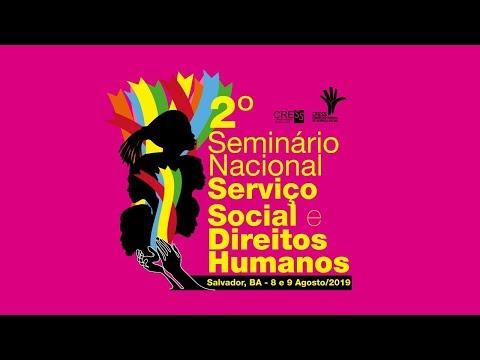 2° Seminário Nacional Serviço Social e Direitos Humanos - 2º Dia