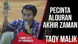 Talkshow bareng Taqy Malik - Pecinta Al Quran di akhir zaman