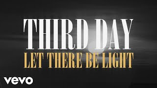 Nonton Third Day   Let There Be Light  Official Lyric Video  Film Subtitle Indonesia Streaming Movie Download