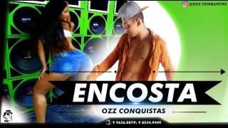 OZZ CONQUISTAS    ENCOSTA  ÁUDIO OFICIAL 2017