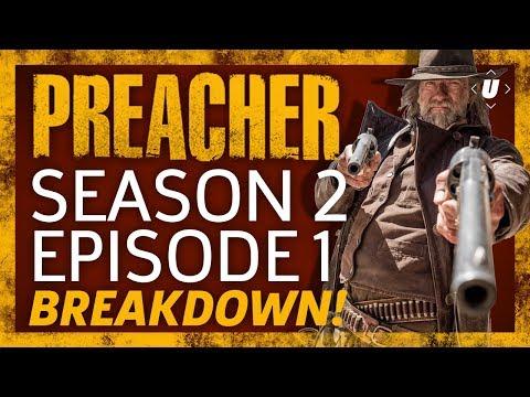 Preacher Season 2 Episode 1 Breakdown!