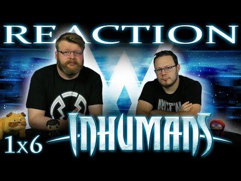 """Marvel's Inhumans 1x6 REACTION!! """"The Gentleman's Name is Gorgon"""""""