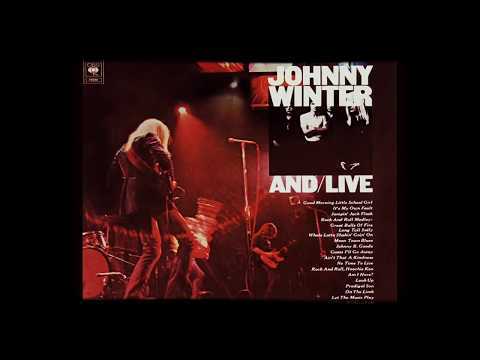 Johnny Winter - And/Live (1971) [Full Album] 🇺🇸 Hard/Heavy Blues Rock/Rock N Roll