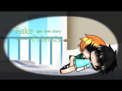 Fake Friends ~Gay Love Story~  Episode 8