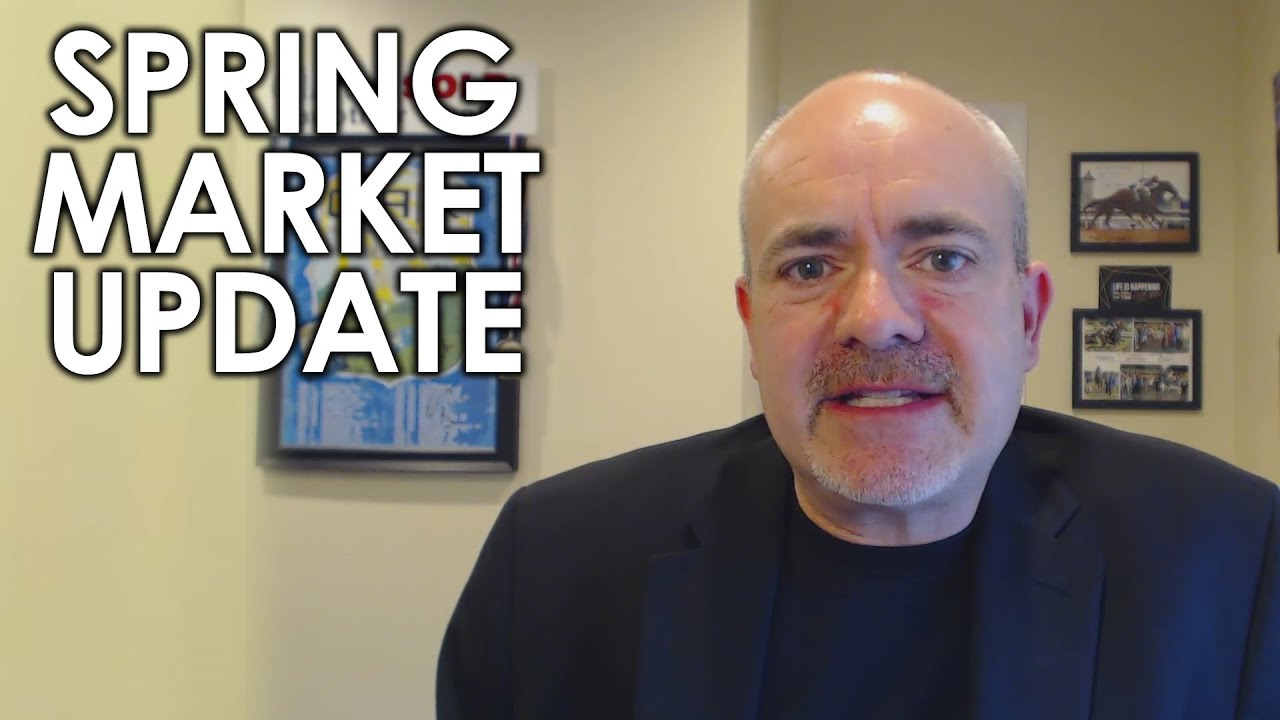 Your Spring Real Estate Market Update, and My Thoughts on Caring for Others
