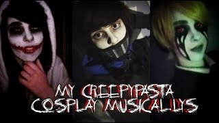 Video My Creepypasta Cosplay Musical.lys MP3, 3GP, MP4, WEBM, AVI, FLV September 2018