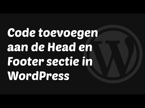 Hoe kan ik een Code toevoegen aan de Head en Footer sectie in WordPress?