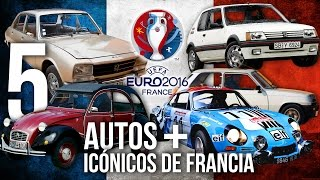 Los 5 Autos Mas Icónicos de Francia para esta #EURO2016