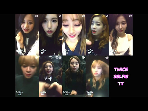 [Selfie MV] TWICE-TT [All Ver.]