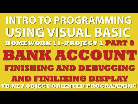 VB.net Programming Challenge 11-1 Part 8: Bank Account (VB.net debugging)
