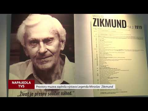 TVS: Napajedla - Vernisáž výstavy Legenda Miroslav Zikmund