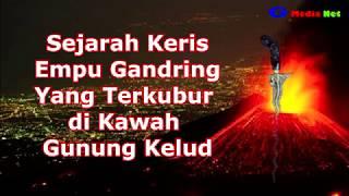 Video History of Keris Empu Gandring Buried in the Crater of Mount Kelud MP3, 3GP, MP4, WEBM, AVI, FLV Oktober 2018