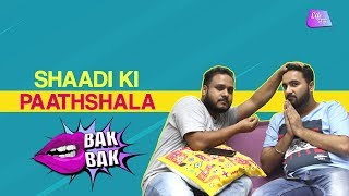 Shaadi Ki Paathshala | Life Tak