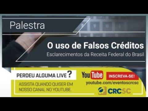 Palestra: O uso de Falsos Créditos – Esclarecimentos da Receita Federal do Brasil