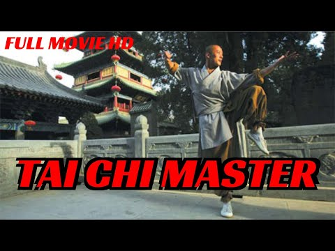 TAI CHI MASTER - FULL MARTIAL ART MOVIE - ENGLISH DUBBED IN HIGH DEFINITION