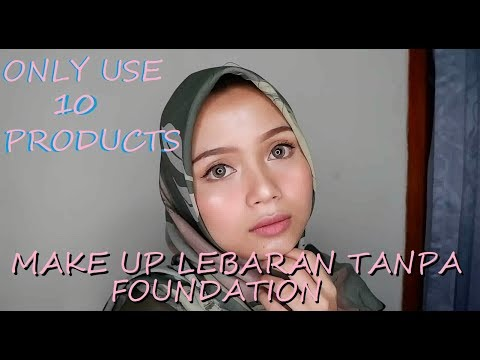 SIMPLE LOOK MAKEUP TUTORIAL IDUL FITRI I ( TANPA FOUNDATION, DRUGSTORE )