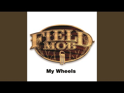 My Wheels (Explicit)