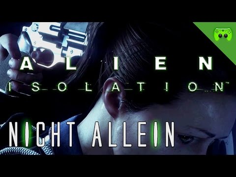 ALIEN ISOLATION # 3 - Nicht allein «» Let's Play Alien Isolation PC | Full HD