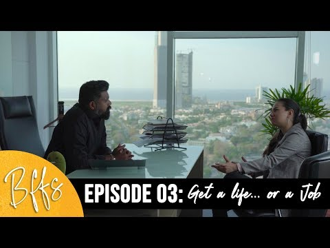 BFFS | EP3 - Get a Life.. or a Job | Imagine Nation Pictures