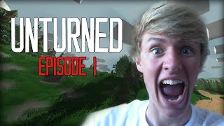 Unturned Gameplay Walkthrough [1] - AN ADVENTURE BEGINS! (Lets Play Survival)
