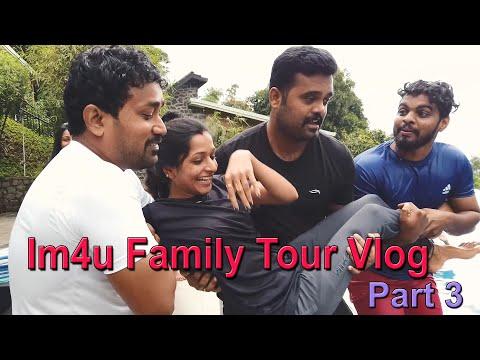 Im4u Family Tour Vlog Part 3