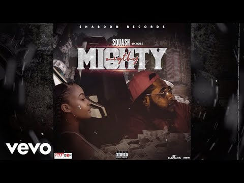 Squash - Mighty (Official Audio)