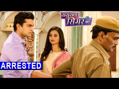 Piyush Gets Arrested By Police In Sasural Simar Ka