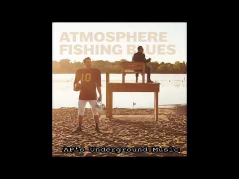Atmosphere - Besos - Fishing Blues