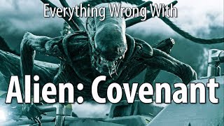 Video Everything Wrong With Alien: Covenant In 16 Minutes Or Less MP3, 3GP, MP4, WEBM, AVI, FLV Januari 2019