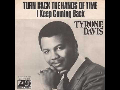 "Tyrone Davis ""Turn Back The Hands Of Time"" My Extended Version!"