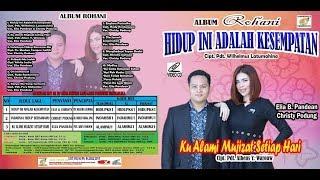 Video HIDUP INI ADALAH KESEMPATAN (FULL VERSION) - ELIA B PANDEAN & CHRISTY PODUNG MP3, 3GP, MP4, WEBM, AVI, FLV Maret 2019