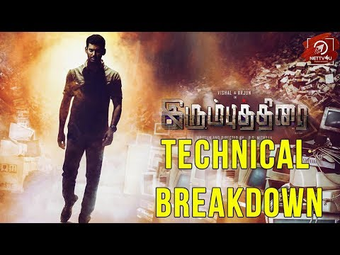 Irumbu Thirai Technical Break Down