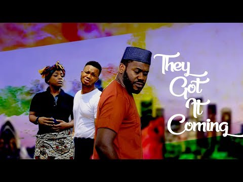 They Got It Coming  [Part 2] - Latest 2018 Nigerian Nollywood Drama Movie English Full HD