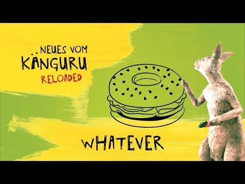 Whatever   Neues vom Känguru reloaded mit Marc-Uwe Kling