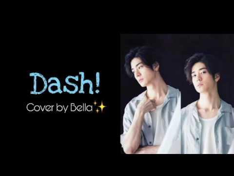 [歌ってみた] Hey! Say! JUMP - Dash! [Cover by Bella] 中島裕翔 お誕生日おめでとう! (видео)