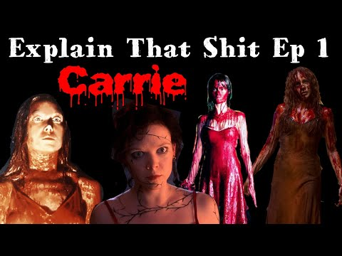 Carrie | 1976 | Explain That Shit Ep 1 | Rage - Carrie 2 | 2013 | Horror | HINDI |