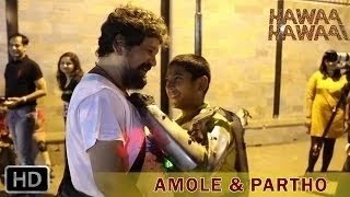 Nonton Hawaa Hawaai   Amole And Partho Gupte  The Director S Actor Film Subtitle Indonesia Streaming Movie Download