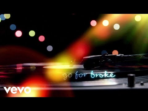 Go for Broke Lyric Video [Feat. James Arthur]
