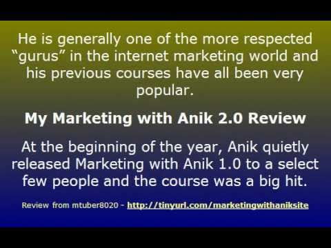 Video: Marketing with Anik 2.0 Review – a trustworthy Expert will teach you how to make money online