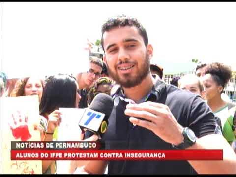 [BRASIL URGENTE PE] Alunos do IFPE protestam contra insegurança