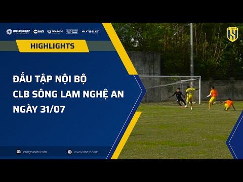 HIGHLIGHT: ĐẤU TẬP NỘI BỘ SLNA FC, PHAN VĂN ĐỨC KIẾN TẠO, OLAHA TỎA SÁNG | 31-07-2021
