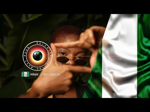 Adupe -  Dorisphil = Nigeria   Chill Vibes   Sunday music  