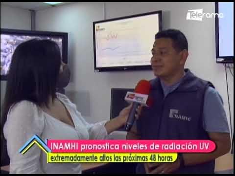 INAMHI pronostica niveles de radiación UV extremadamente altos las próximas 48 horas