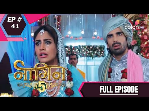 Naagin 5 - Full Episode 41 - With English Subtitles