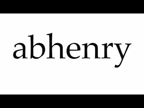 How to Pronounce abhenry